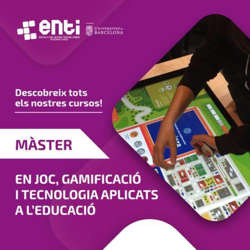 Publicitat del màster en joc, gamificació i tecnologia aplicats a l'educació