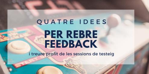 quatre idees per rebre feedback